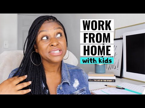 Tips for Working from Home WITH KIDS (Be More Productive)