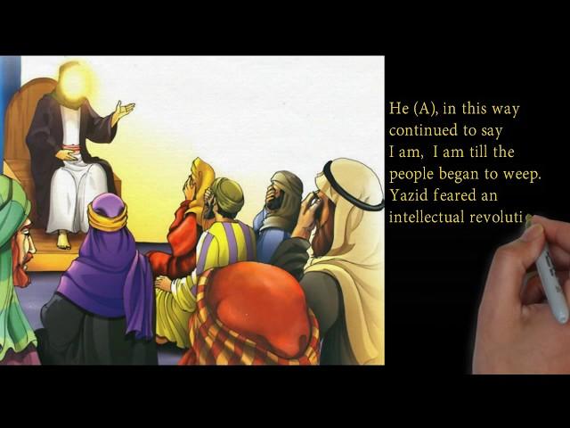 Karbala - The Court of Yazid - Muharram - Part 10