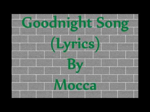 GOODNIGHT SONG (LYRICS) - MOCCA