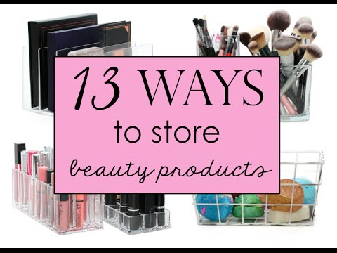 13 Ways to Store Beauty Products and Tools