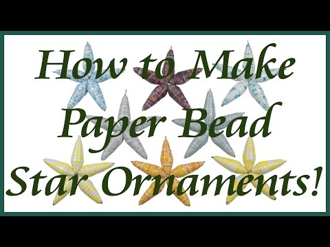 How to Make a Paper Bead Star Ornament
