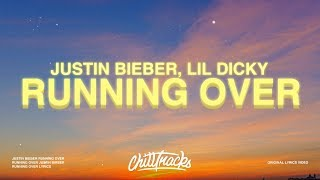 Download lagu Justin Bieber - Running Over (Lyrics) ft. Lil Dicky