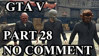 Grand Theft Auto V (GTA V) Gameplay Walkthrough (PS4 Pro) - Part 28 - Blitz Play (NO COMMENT)
