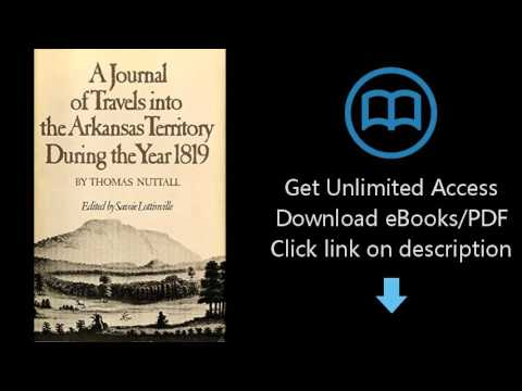 Download A Journal of Travels into the Arkansas Territory during the Year 1819 (American Explora PDF