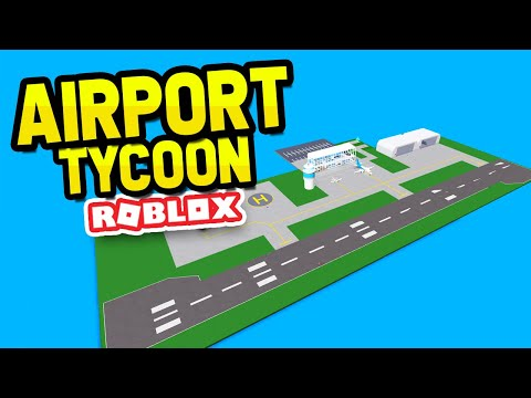 Building The Biggest Airport Ever In Roblox Airport Tycoon Youtube