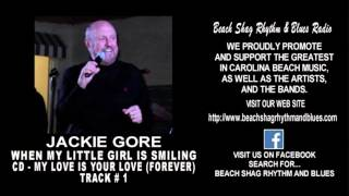 Jackie Gore - When My Little Girl Is Smiling Teaser