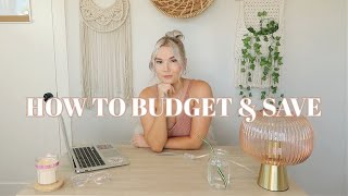 How To Budget and Save in Your 20's | Tips & Tricks