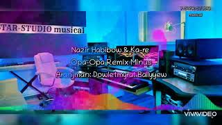 Nazir H & Ka-re - Opa-Opa Remix Minus