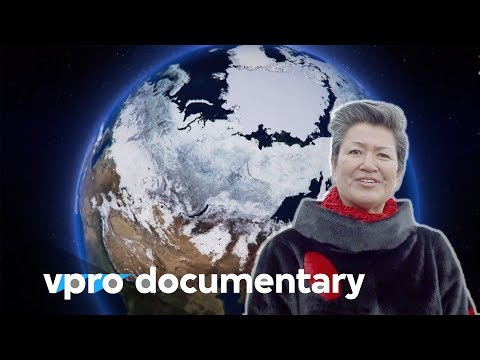 Arctic business: profits in melting polar ice caps - (VPRO documentary - 2014)