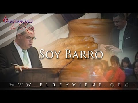 Pastor Carlos Morales - Soy Barro