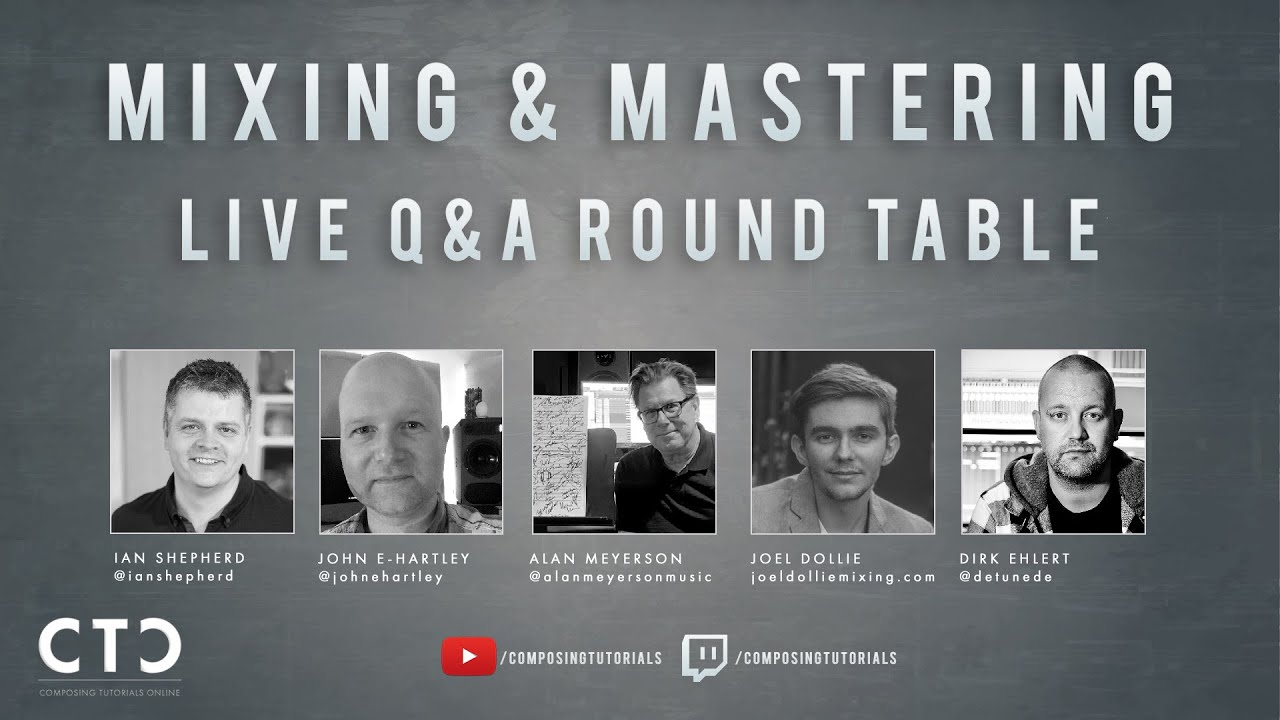 CTO Mixing & Mastering Roundtable
