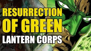 Resurrection of The Green Lantern Corps (Green Lantern Corps Vol 1: Recharge)