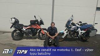 MR Tipy: Ako sa zabaliť na motorku 1. časť - výber typu batožiny - motoride.sk