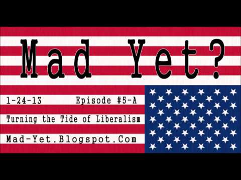 Episode #5-A - Turning The Tide Of Liberalism