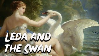 Leda and the Swan The Birth of Helen of Troy - Greek Mythology - See U in History