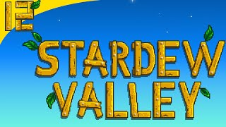Stardew Valley | Episode 12 | Upgrading Watering Can
