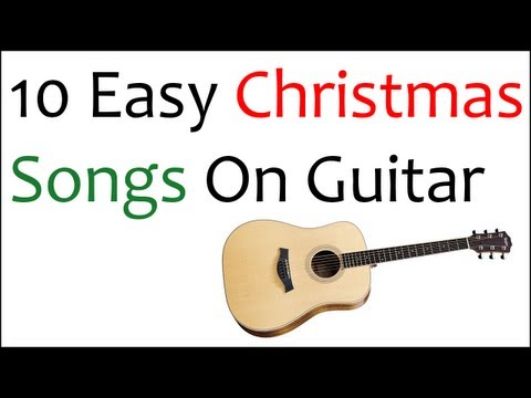 10 Easy Christmas Songs On Guitar