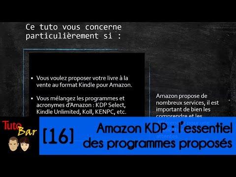 [TutoBar #16] Amazon KDP : l'essentiel à connaître sur les programmes proposés
