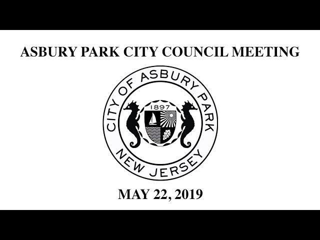 Asbury Park City Council Meeting - May 22, 2019