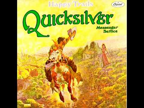 Quicksilver Messenger Service - Who Do You Love - Happy Trails 1969