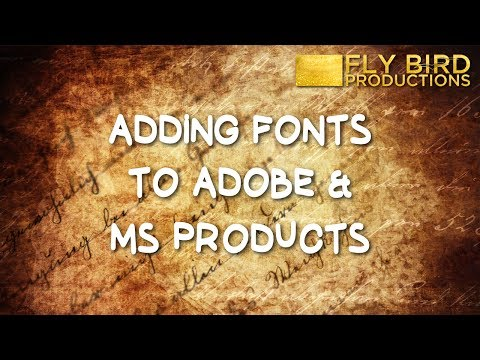 How To Add Fonts To Adobe And MS Office Products