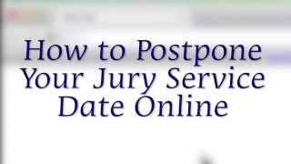 Chapter 4: How to Postpone Jury Date Online