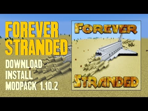 FOREVER STRANDED MODPACK 1 10 2 minecraft - how to download and install  Forever Stranded