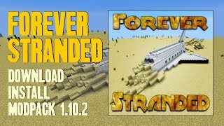 FOREVER STRANDED MODPACK 1.10.2 minecraft - how to download and install Forever Stranded
