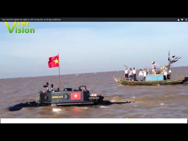 Toàn cảnh thử nghiệm tàu ngầm tự chế Trường Sa1, từ hồ sâu ra biển lớn