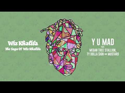 Wiz Khalifa – Y U Mad feat. Megan Thee Stallion, Ty Dolla $ign & Mustard [Official Audio]