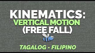 KINEMATICS | Part 2-Vertical Moтion | Free Fall | Physics (Tagalog/Filipino)