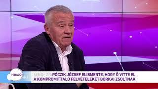 Póczik József elismerte, hogy ő vitte el a kompromittáló felvételeket Borkai Zsoltnak