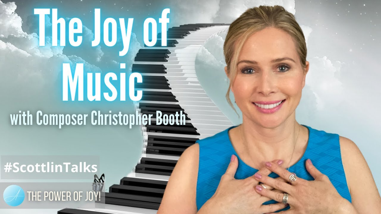 The Joy of Music with Composer Christopher Booth
