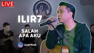 Download lagu ILIR 7 - SALAH APA AKU (ENTAH APA YANG MERASUKIMU)   LIVE PERFORMANCE AT BISIK