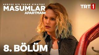 Masumlar Apartmanı 8. Bölüm
