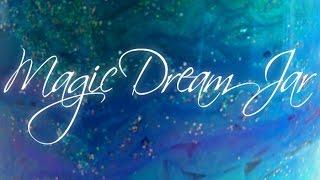 ASMR ART - Magic Dream Jar - (Whispered)