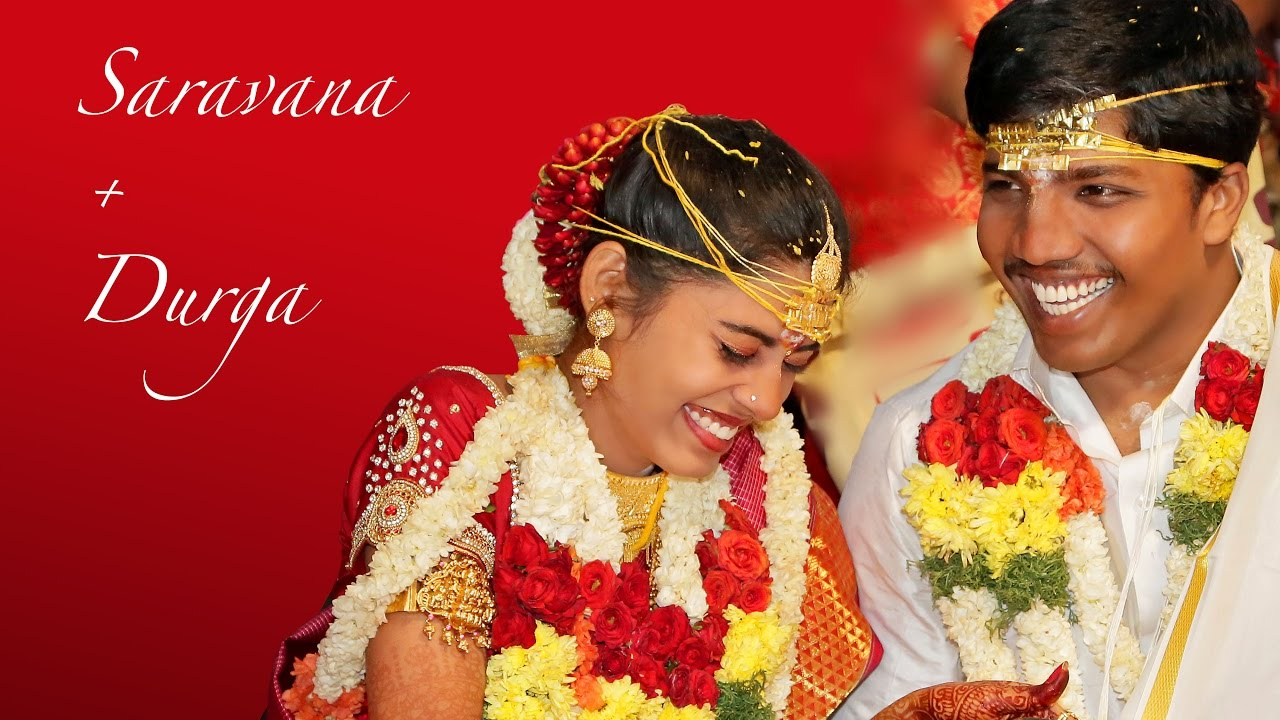 Tamil Wedding Video Highlights Hindu Wedding Video Highlights Youtube