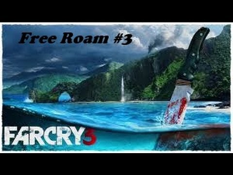 Far Cry 3 Free Roaming Episode 3