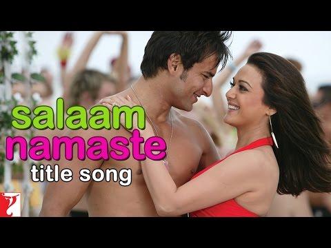 Salaam Namaste Title Song | Saif Ali Khan | Preity Zinta