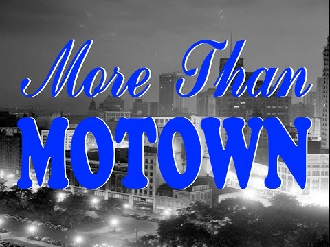 More Than Motown - A Documentary