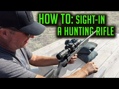How To Sight-In A Hunting Rifle