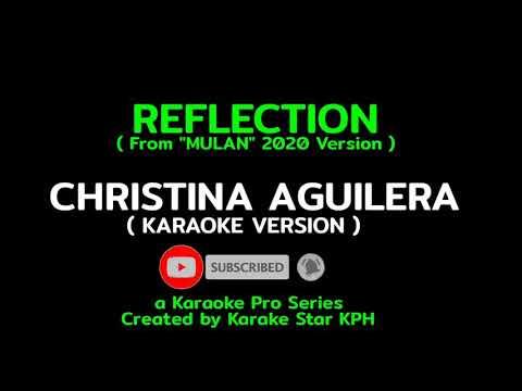 Christina Aguilera - Reflection ( From Mulan 2020 ) KARAOKE VERSION