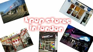 KPOP STORES IN LONDON