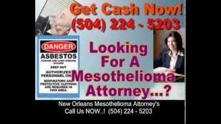 New Orleans Mesothelioma Attorneys 504 224 5203 | New Orleans Mesothelioma Attorneys