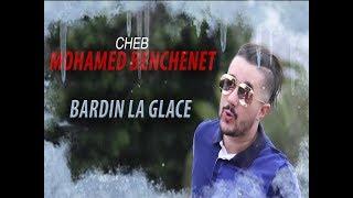 Cheb Mohamed Benchenet   Bardin La Glace Rai 2018 ( Studio Parisienne )