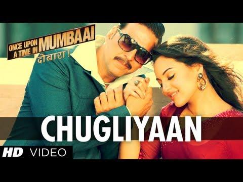 Chugliyaan Song Once Upon A Time In Mumbaai Dobaara | Akshay Kumar, Imran Khan, Sonakshi Sinha