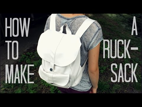How to make a Rucksack