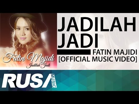 Fatin Majidi - Jadilah Jadi [Official Music Video]