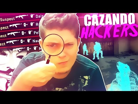 PILLA Y SE PONE HACKS | CAZANDO HACKERS EN COUNTER STRIKE GLOBAL OFFENSIVE