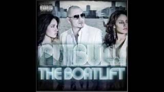 Pitbull - The Anthem (ft. Lil Jon)